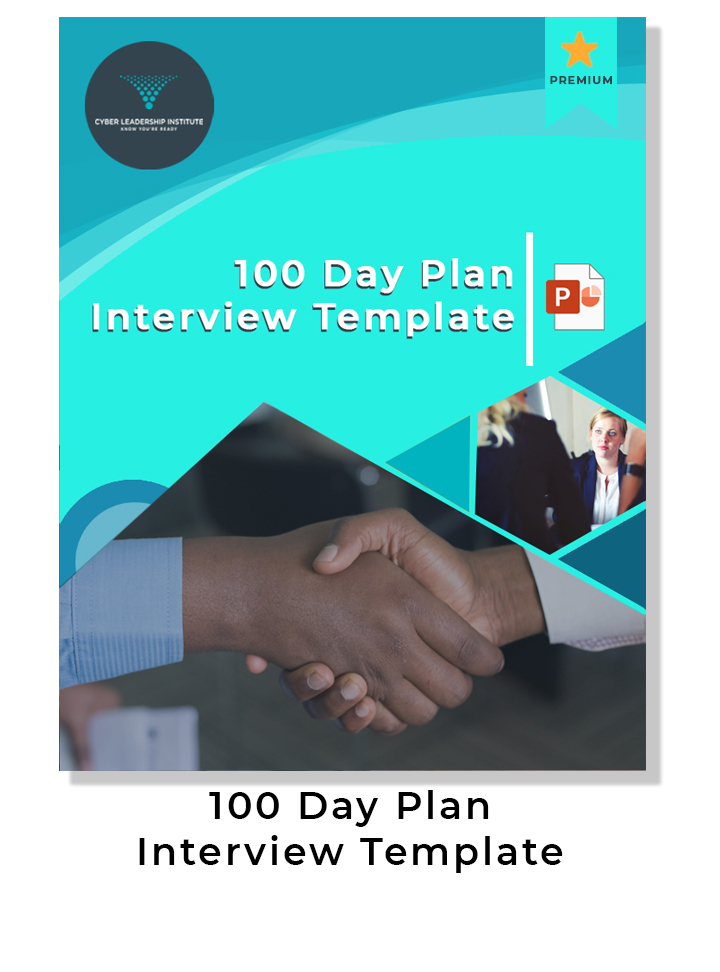CISO training - 100 Day Plan Interview Template