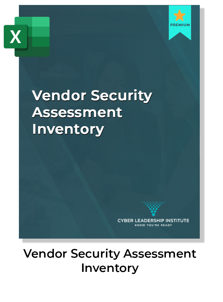 Cyber security vendor security assessment inventory