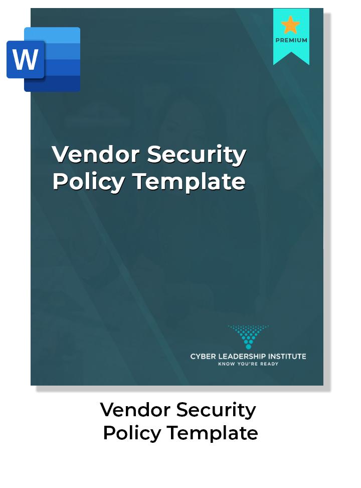 CISO Training - vendor security policy template