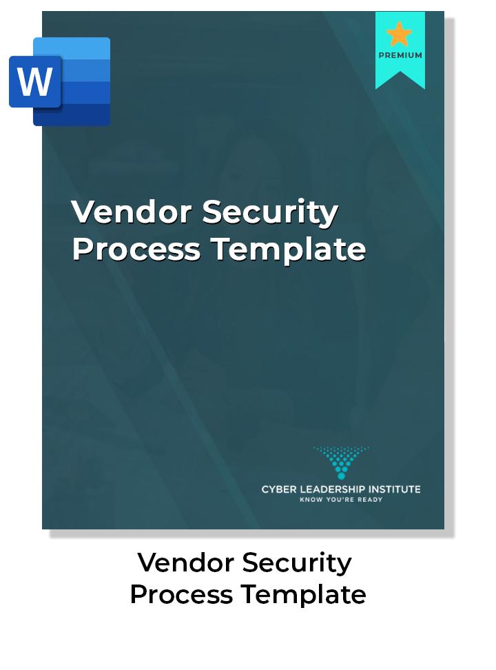 Cyber Security vendor security process template