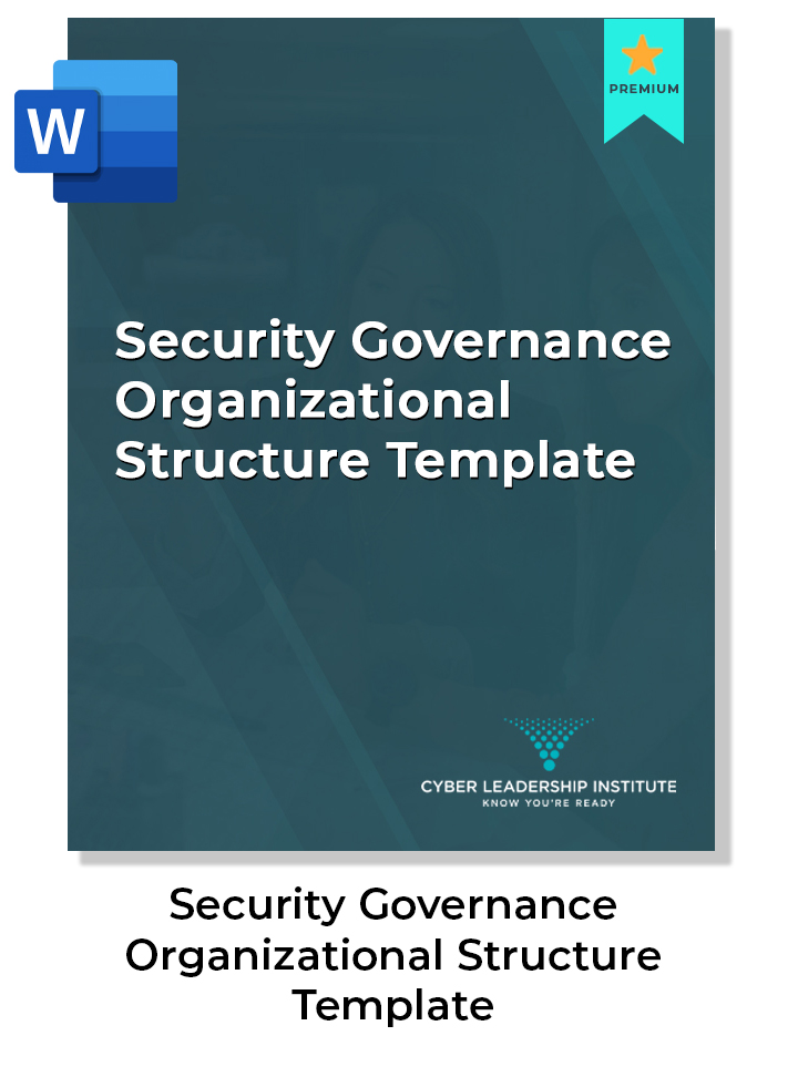 cyber leadership course - security governance organization structure template