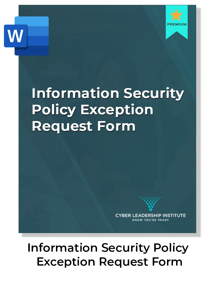 certifications for CISO - information security policy exception request form